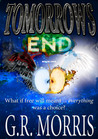 Tomorrows End (The Path of a Savior, #1)