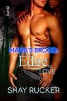 On the Edge of Love (Mama's Brood, #1)