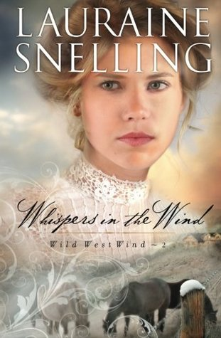 Whispers in the Wind (Wild West Wind #2)