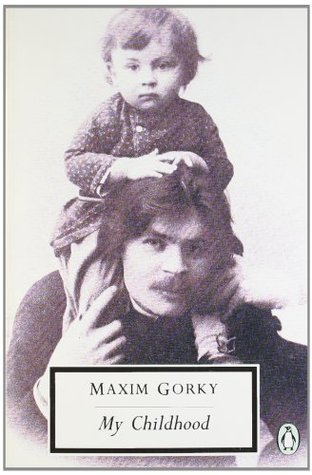 My Childhood by Maxim Gorky
