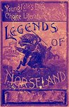 Legends of Norseland (Illustrated)