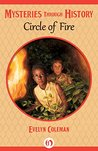Circle of Fire (Mysteries through History)
