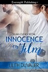 Innocence on Film (Selling Out, #1)