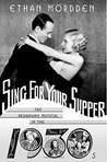Sing for Your Supper: The Broadway Musical in the 1930s