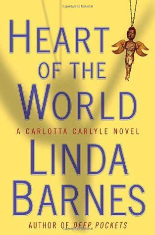 Heart of the World (A Carlotta Carlyle Mystery #11)