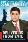 Deliver Us from Evil by Sean Hannity