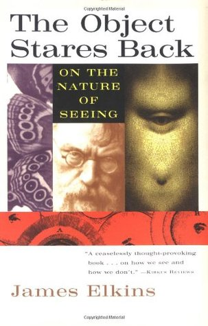 The Object Stares Back: On the Nature of Seeing