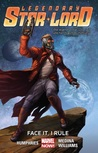 Legendary Star-Lord, Vol. 1: Face It, I Rule