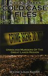 Great Lakes Cold Case Files