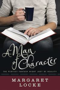 A Man of Character by Margaret Locke