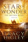 Star of Wonder (The Incense Road #1)