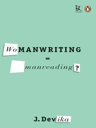 Womanwriting=Manreading?