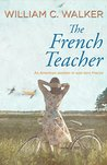 The French Teacher: An American woman in war-torn France