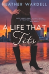 A Life That Fits (Toronto, #5)