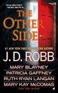 The Other Side by J.D. Robb