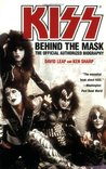 KISS: Behind the Mask - Official Authorized Biography