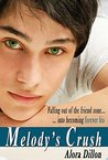 Melody's Crush (Young Adult Romance): Complete Novel