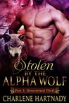 Determined Theft (Stolen by the Alpha Wolf, #3)