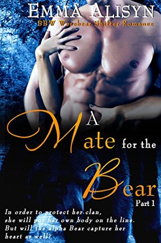 A Mate For The Bear; Part 1