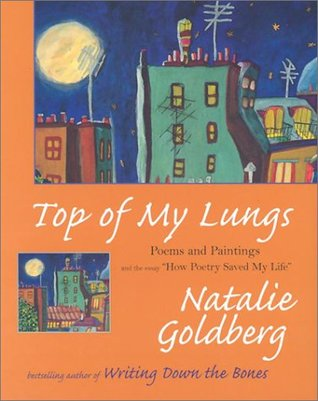 Top of My Lungs by Natalie Goldberg