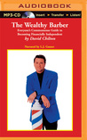 Wealthy Barber, The: Everyone's Commonsense Guide to Becoming Financially Independent