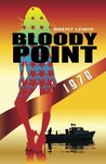 Bloody Point 1976