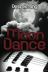 Moondance by Desiree  King