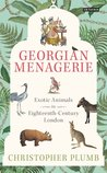 The Georgian Menagerie