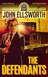 The Defendants (Thaddeus Murfee Legal Thrillers #1)