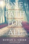 One Path For All: Gregory of Nyssa on the Christian Life and Human Destiny