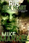 Big Sick Heart: A Detectives Seagate and Miner Mystery (Detectives Seagate and Miner Mysteries, #1)
