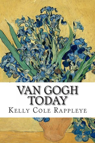 Van Gogh Today: Stories of the Artist in Our Modern World