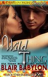 Wild Thing (Billionaires in Disguise: Georgie, #2; Rock Stars in Disguise: Xan, #2)