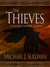 The Thieves by Michael J. Sullivan