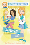 Between Us (Picture Perfect #4)