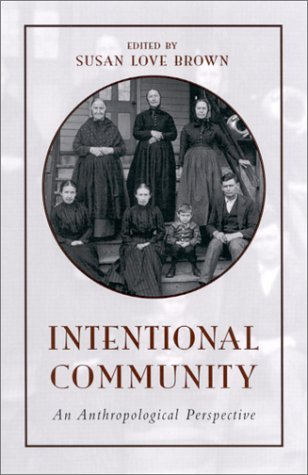 Intentional Community: An Anthropological Perspective