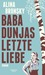 Baba Dunjas letzte Liebe by Alina Bronsky