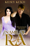 Name of Ra by Kelsey Ketch