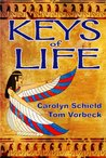 Keys of Life (Uriel's Justice, #1)