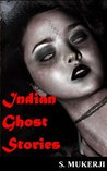 Indian Ghost Stories - Illustrated