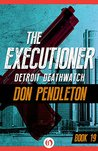 Detroit Deathwatch (The Executioner, #19)