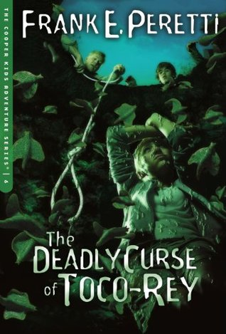 The Deadly Curse of Toco-Rey by Frank E. Peretti