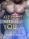 All I Need Is You (Loving You, #2)