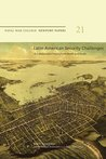 Latin American Security Challenges: A Collaborative Inquiry from North and South: Naval War College Newport Papers 21