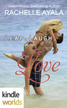 Leap, Laugh, Love