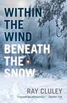 Within The Wind Beneath The Snow