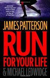 Run for Your Life (Michael Bennett, #2)