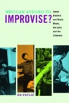Who Can Afford to Improvise?: James Baldwin and Black Music, the Lyric and the Listeners
