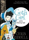 Goth Girl and the Wuthering Fright (Goth Girl, #3)