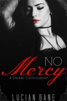No Mercy by Lucian Bane